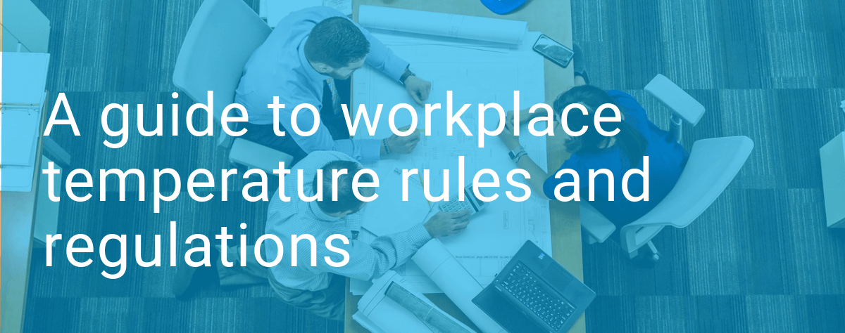 Workplace temperature rules and regulations