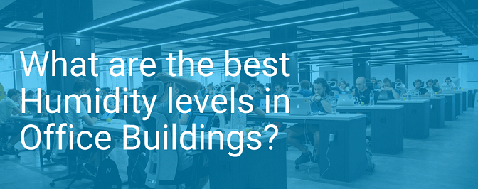Best humidity levels in office buildings